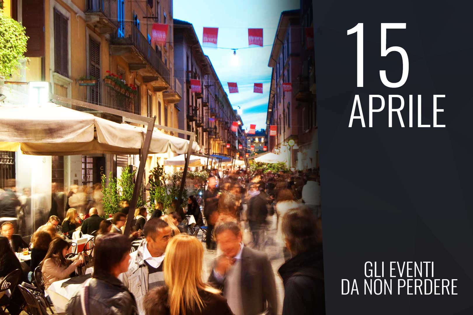 April, Saturday 16th: the events you cannot miss