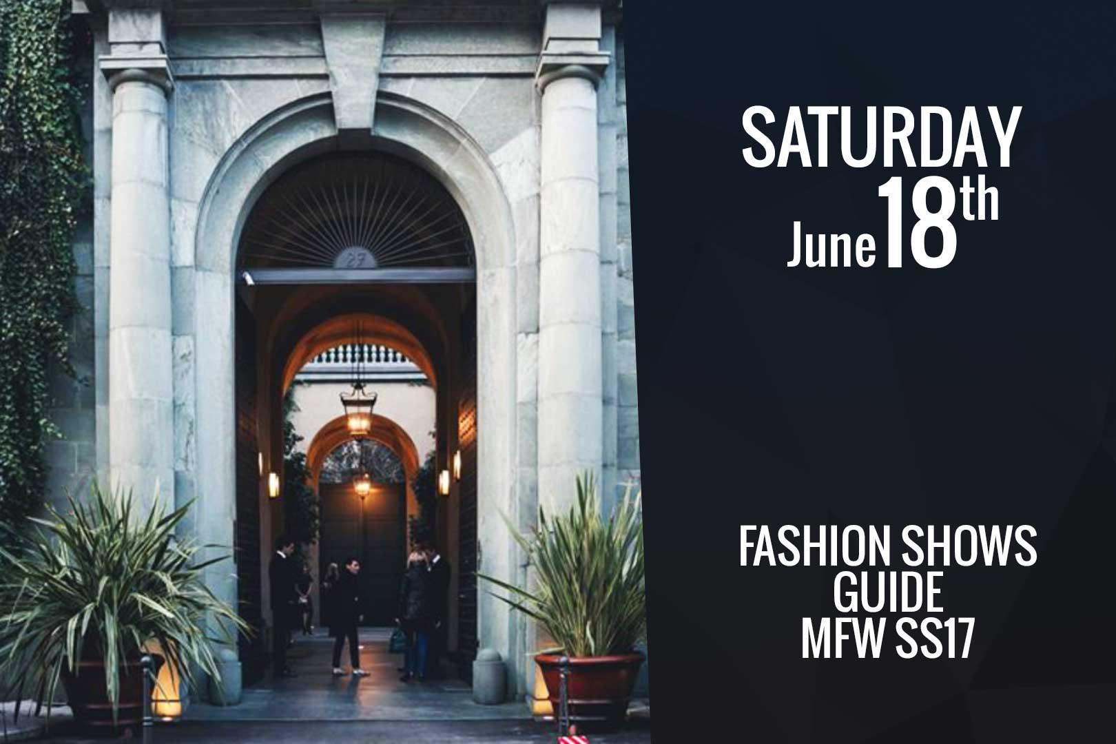Saturday June 18th: fashion shows guide