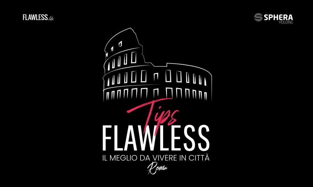 Flawless Tips Roma: il Podcast di Flawless Dedicato alla Città Eterna