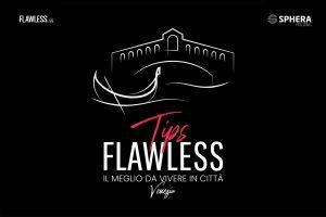 Flawless Tips Venezia il Podcast di Flawless Dedicato alla Serenissima